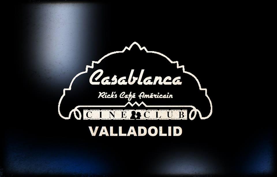 Nuevo ciclo Cineclub Casablanca Valladolid