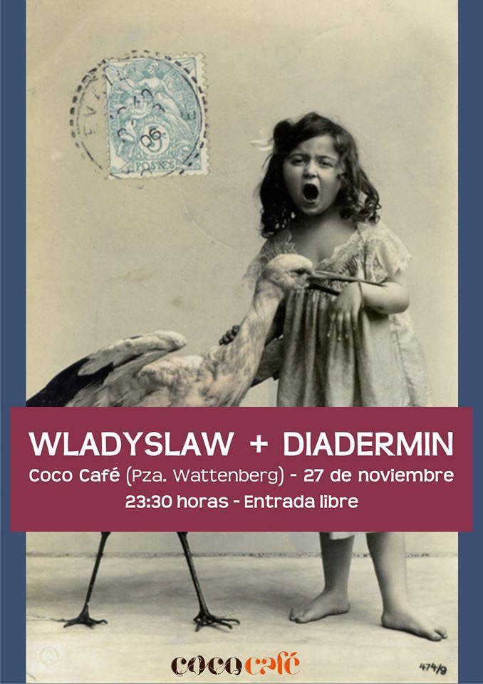 Wladyslaw + Diadermin en concierto