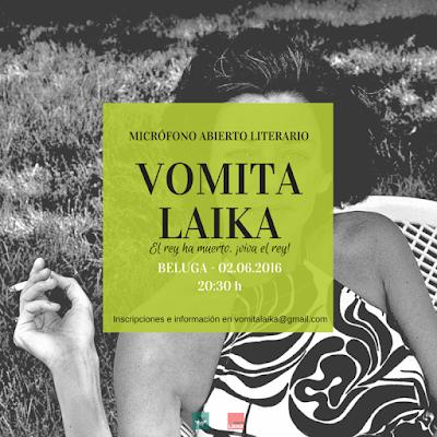 Vomita Laika #3: El rey ha muerto, ¡viva el rey!