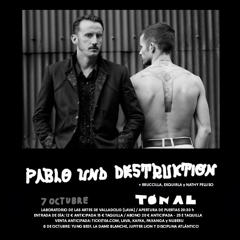 PABLO UND DESTRUKTION / Tónal 2017